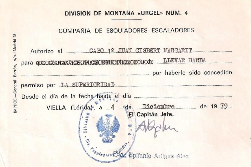 Curioso estadillo en el que consta mi nombre y firmado por el Capitán Artigas en Diciembre de 1979, por el cual me concede el correspondiente permiso para ¡LLEVAR BARBA!